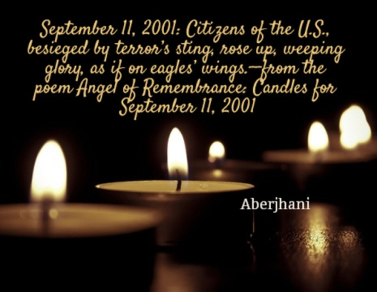 September 11 2001 quote by Aberjhani with graphic from AZQuotes
