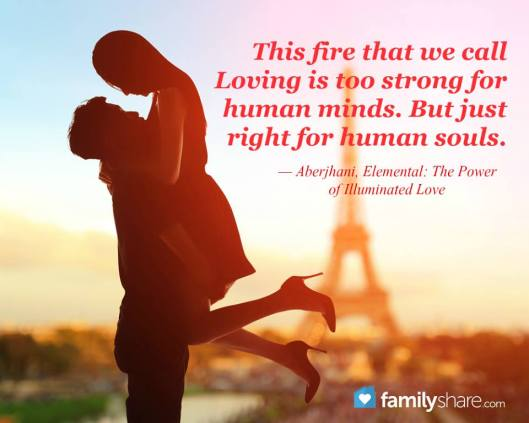 This fire that we call loving quote by Aberjhani with text graphic by FamilyShare on Facebook